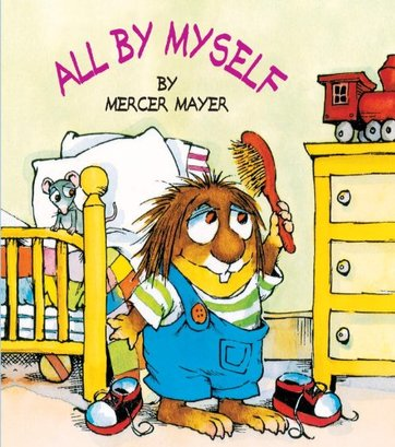 All_by_Myself_by-Mercer-Mayer